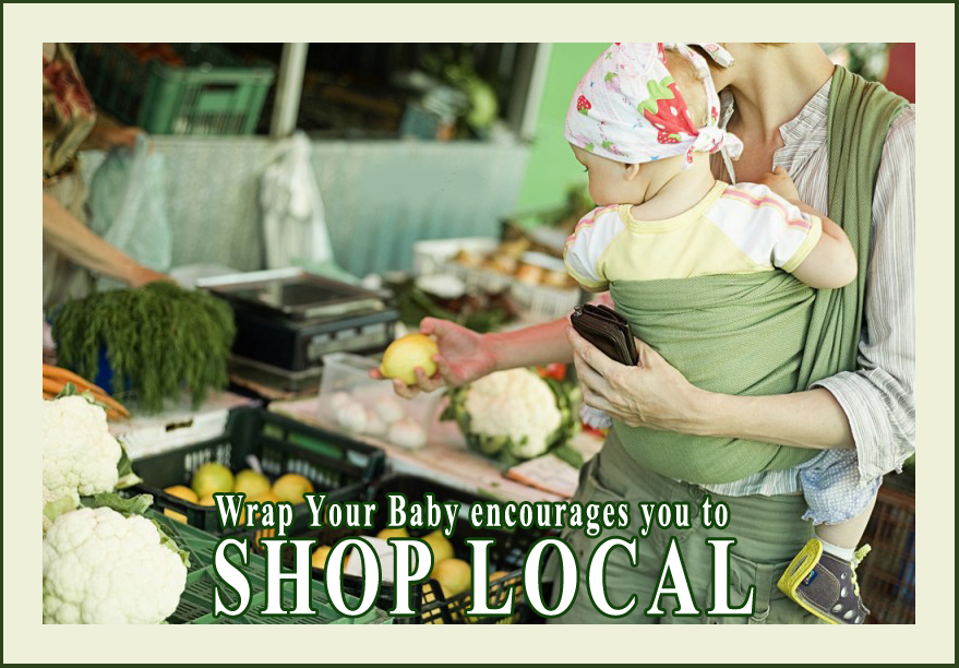 Wrap Your Baby and Shop Local!