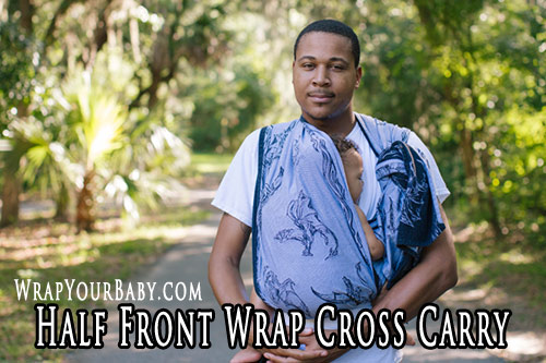 Half Front Wrap Cross Carry (HFWCC) with a Woven Wrap