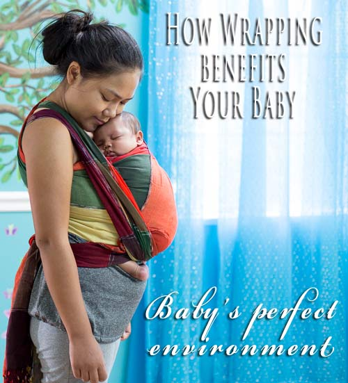 Babywearing Benefits To Babies Wrap Your Baby