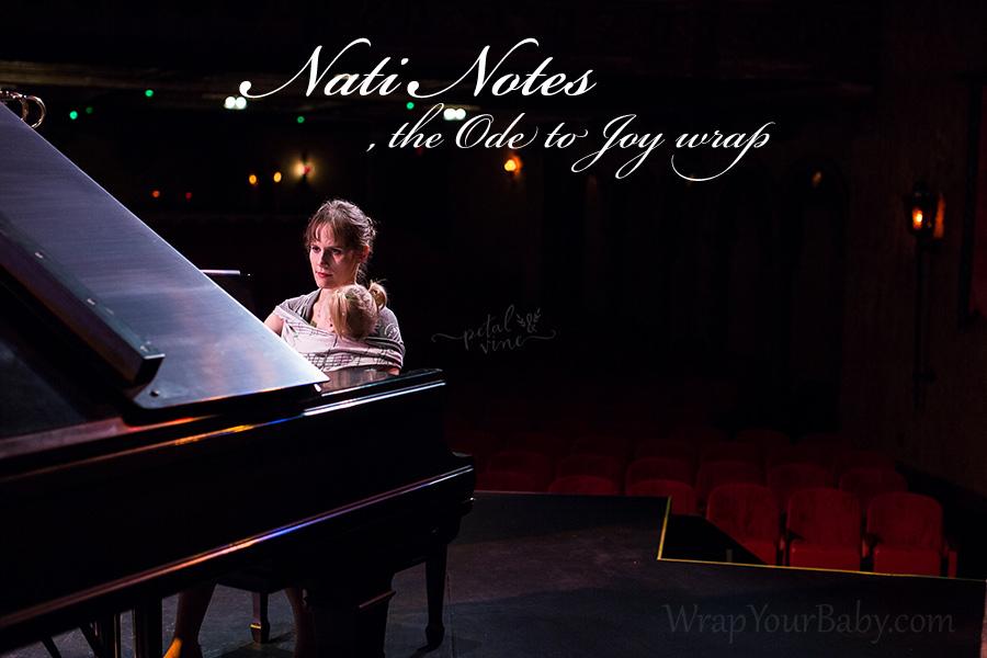 Nati Notes: the Ode to Joy Wrap
