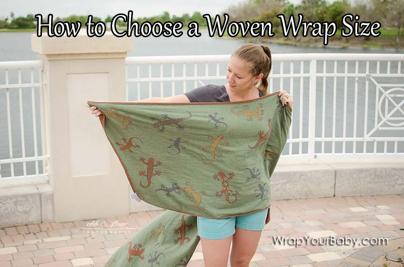 What Size Woven Wrap Do I Need Wrap Your Baby